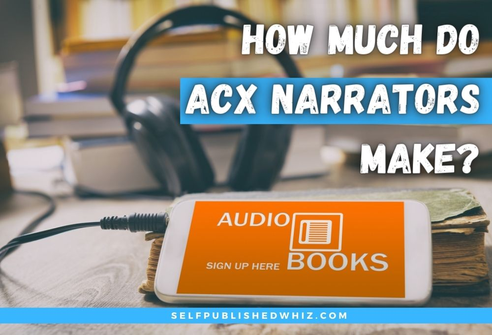 How Much Do ACX Narrators Make?