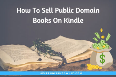 How To Sell Public Domain Books On Kindle