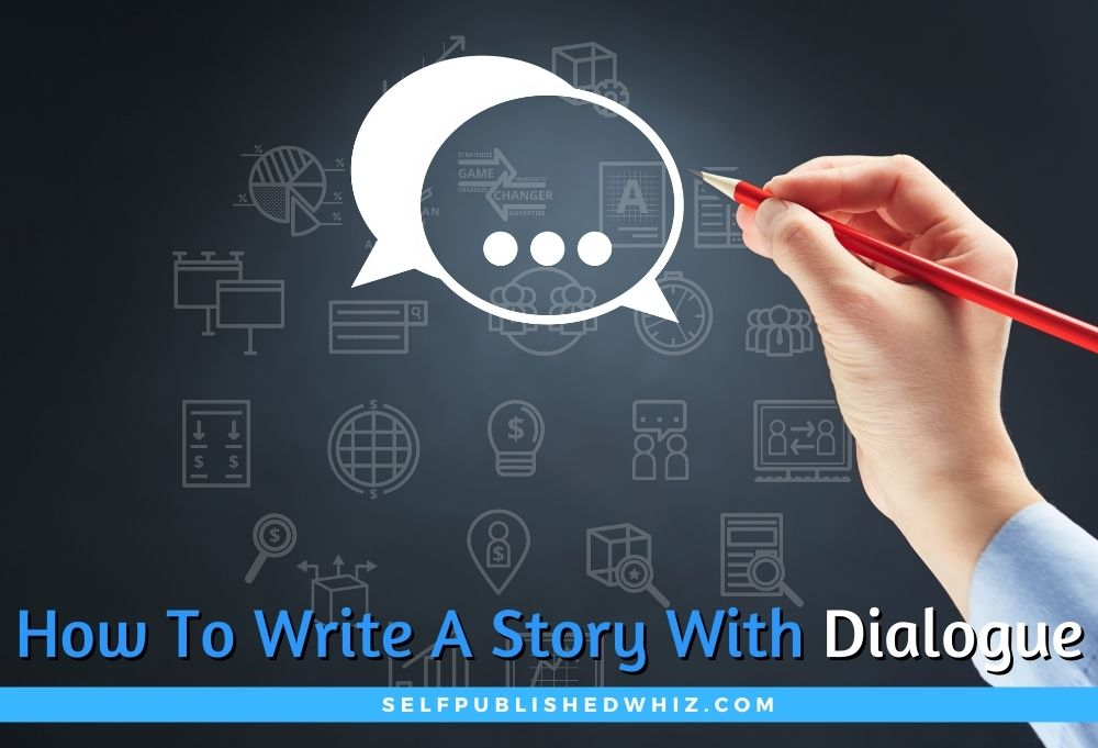 How To Write A Story With Dialogue