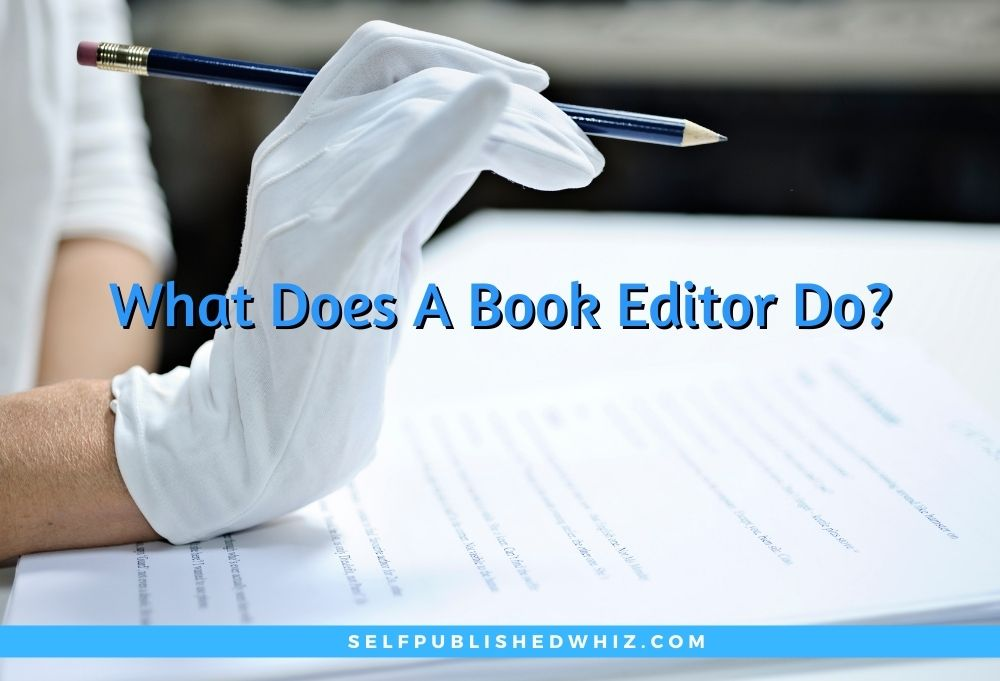 What Does A Book Editor Do